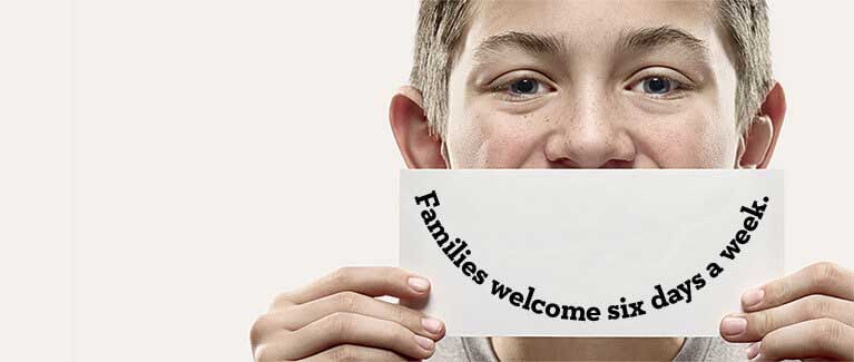 Families welcome six days a week
